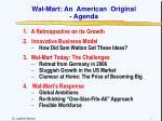 Wal-Mart: An American Original - Agenda