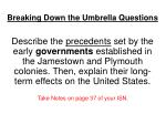 Breaking Down the Umbrella Questions