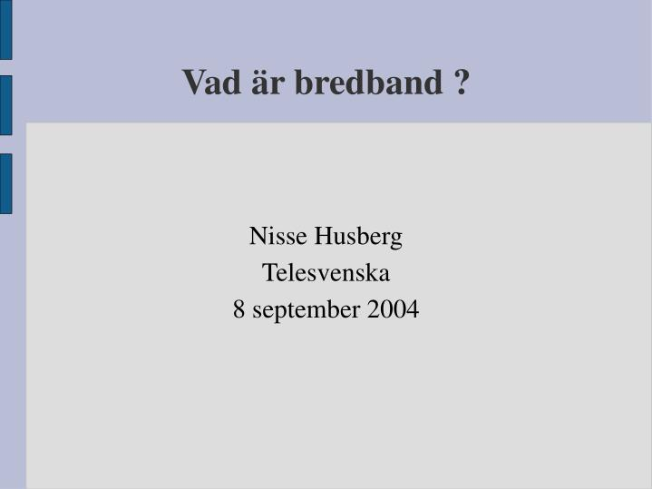 nisse husberg telesvenska 8 september 2004 n.