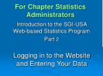 For Chapter Statistics Administrators