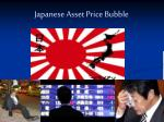 Japanese Asset Price Bubble