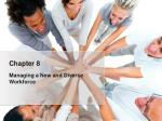 Managing a New and Diverse Workforce