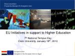 EU Initiatives in support to Higher Education