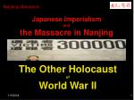 Japanese Imperialism  and  the Massacre in Nanjing