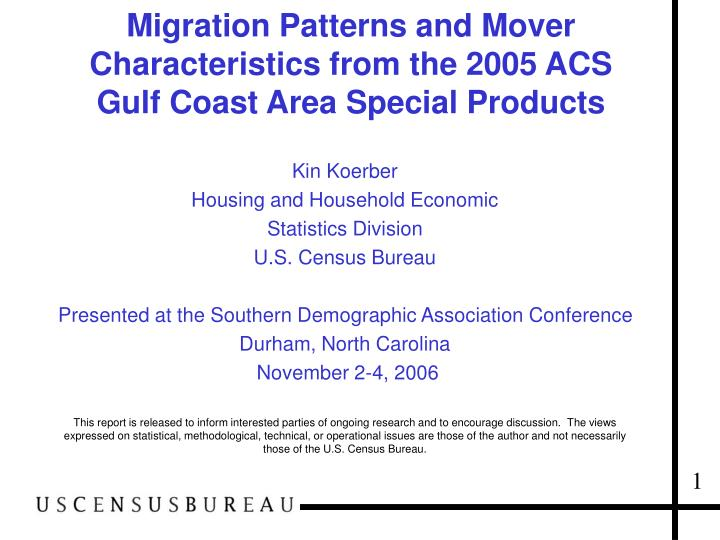 migration patterns and mover characteristics from the 2005 acs gulf coast area special products n.