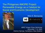 The Philippines AMORE Project: Renewable Energy as a Catalyst for Social and Economic Development