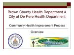 Brown County Health Department &  City of De Pere Health Department