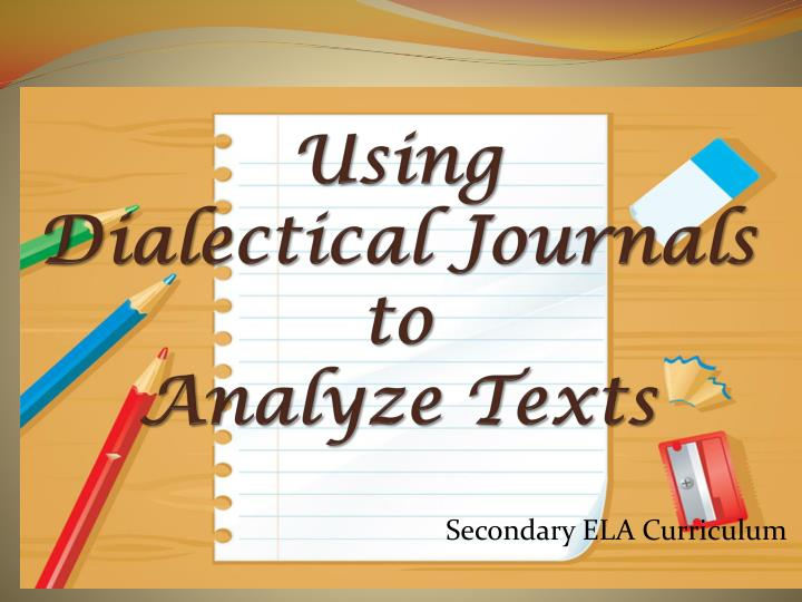 using dialectical journals to analyze texts n.