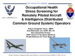 Wayne Chappelle,  Psy.D ., ABPP Kent McDonald, Col, USAF, MC, FS Neuropsychiatry Branch USAF School of Aerospace Medicin