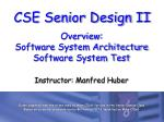 Overview: Software System Architecture Software System Test