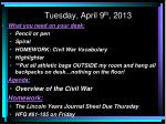 Tuesday, April 9 th , 2013
