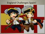 England Challenges Spain!