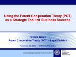 Using the Patent Cooperation Treaty (PCT) as a Strategic Tool for Business Success