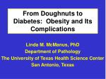 From Doughnuts to Diabetes:  Obesity and Its Complications