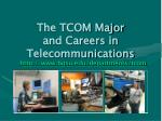 The TCOM Major and Careers in Telecommunications