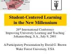 Student-Centered Learning in the New Millennium