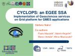 CYCLOPS: an EGEE SSA Implementation of Geosciences services on Grid platform for GMES applications