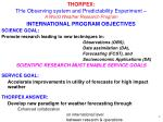 THORPEX: THe Observing system and Predictability Experiment – A World Weather Research Program