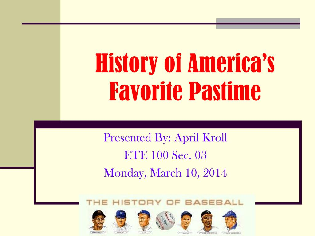history of america s favorite pastime l.