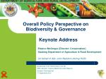 Overall Policy Perspective on Biodiversity & Governance