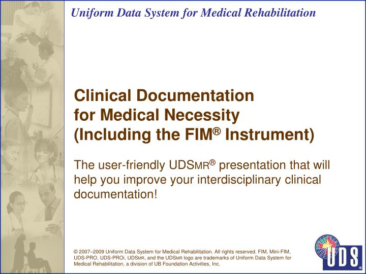 clinical documentation for medical necessity including the fim instrument n.