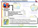 Networking Operating Systems (CO32010)