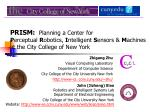 PRISM: Planning a Center for P erceptual R obotics, I ntelligent S ensors & M achines at the City College of N