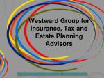 Westward Group for Insurance, Tax and Estate Planning
