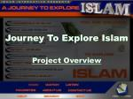 Journey To Explore Islam Project Overview