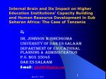 Internal Brain and Its Impact on Higher Education Institutions' Capacity Building and Human Resource Development in Sub