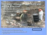 Has  BNSF  Changed Superfund and MTCA Practice? Allocation, Divisibility and Joint      and Several Liability