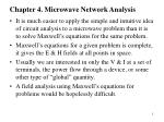 Chapter 4. Microwave Network Analysis