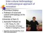 Inter-cultural Anthropology: A methodological approach of innovation