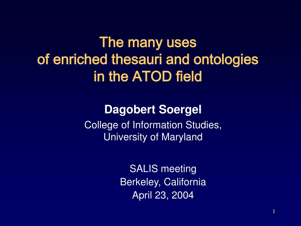 the many uses of enriched thesauri and ontologies in the atod field l.