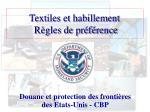 Textiles et habillement Règles de préférence