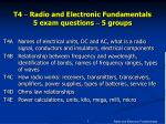 T4  –  Radio and Electronic Fundamentals 5 exam questions  –  5 groups