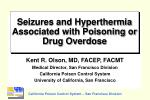 Seizures and Hyperthermia Associated with Poisoning or Drug Overdose