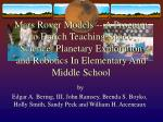 Mars Rover Models -- A Program to Enrich Teaching Space Science, Planetary Exploration and Robotics In Elementary And Mi