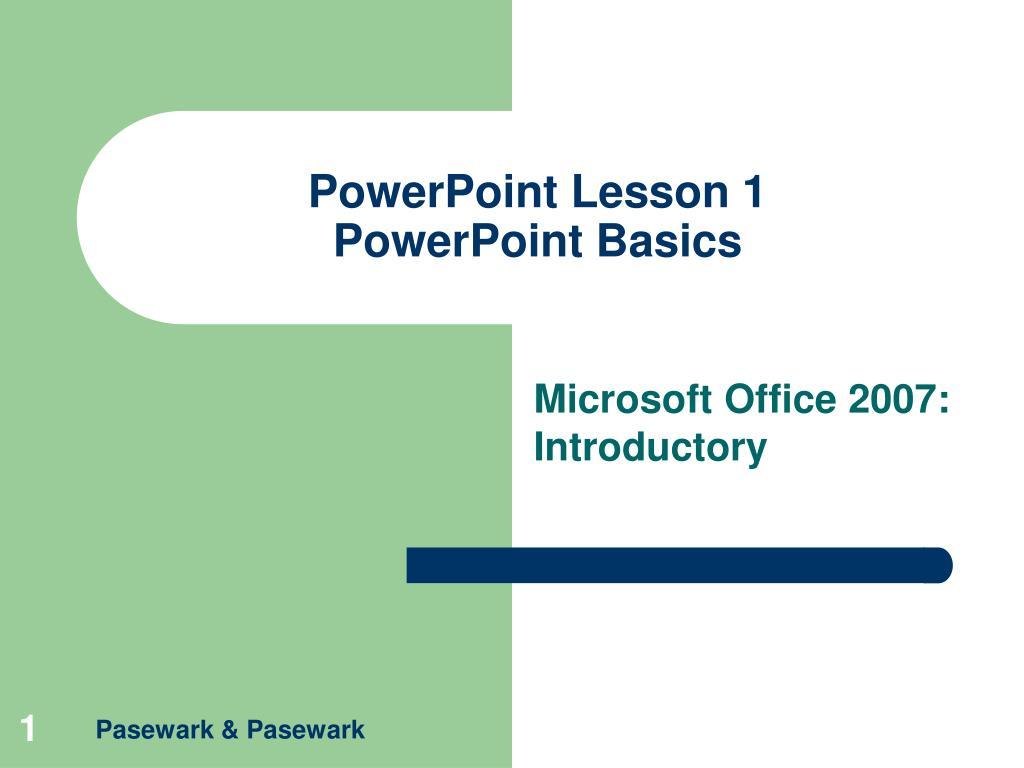 powerpoint lesson 1 powerpoint basics l.