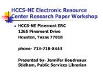 HCCS-NE Electronic Resource Center Research Paper Workshop