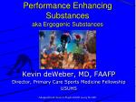 Performance Enhancing Substances aka Ergogenic Substances