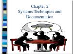 Chapter 2 Systems Techniques and Documentation