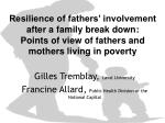 Resilience of fathers' involvement after a family break down: Points of view of fathers and mothers living in poverty
