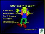 GMO* and Food Safety