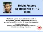 Bright Futures Adolescence 11- 12 Years