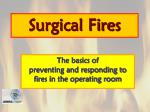 Surgical Fires