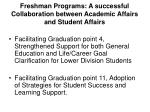 Freshman Programs: A successful Collaboration between Academic Affairs and Student Affairs