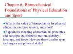 Chapter 6: Biomechanical Foundations of Physical Education and Sport