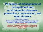 Principles of management of occupational and environmental diseases:  prevention, compensation, and return-to-work