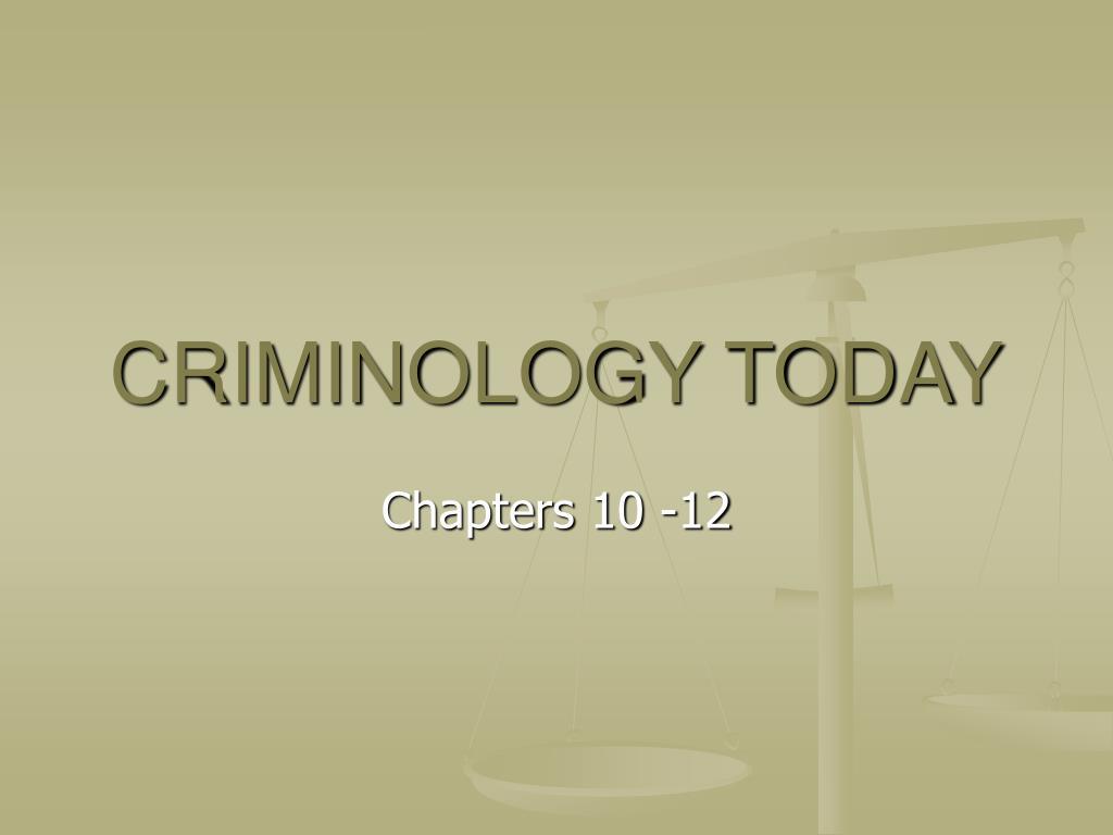 criminology today l.